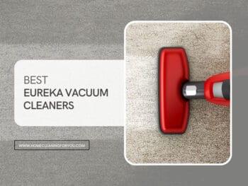 Best Eureka Vacuum Cleaners